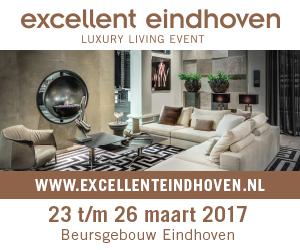 Excellent Eindhoven 23 t/m 26 maart